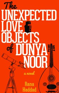 Book cover for The Unexpected Love Objects of Dunya Noor